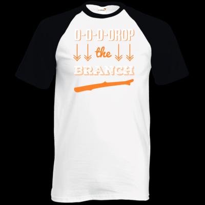 Motiv: TShirt Baseball - Drop the Branch