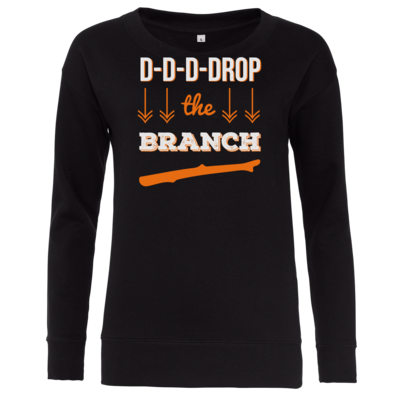 Motiv: Girlie Crew Sweatshirt - Drop the Branch