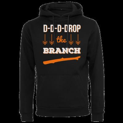Motiv: Heavy Hoodie - Drop the Branch