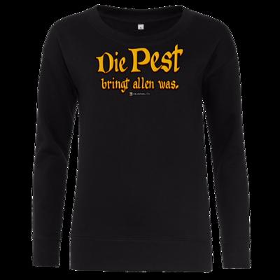 Motiv: Girlie Crew Sweatshirt - Die Pest