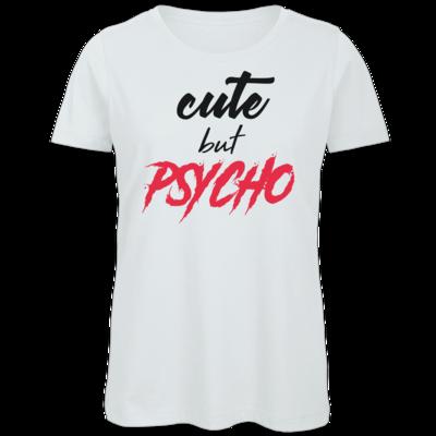 Motiv: Organic Lady T-Shirt - Cute but Psycho