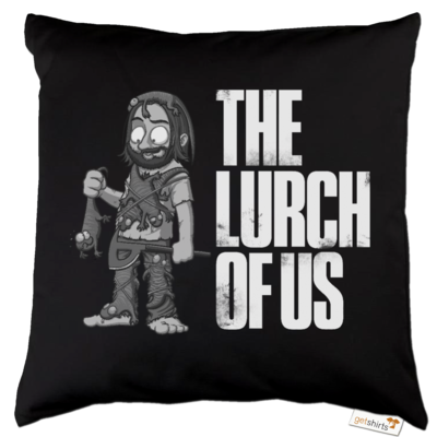 Motiv: Kissen Baumwolle - The Lurch of us s/w