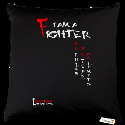 Motiv: Kissen Baumwolle - Kampfkunst Lifestyle - I am a Fighter