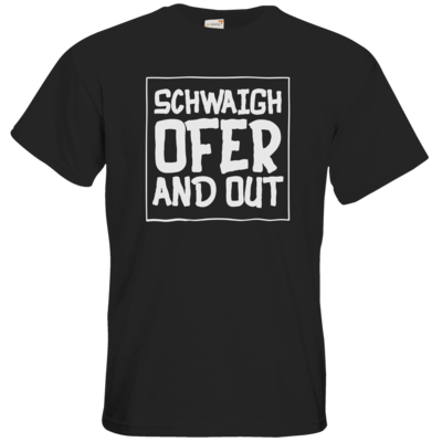 Motiv: T-Shirt Premium FAIR WEAR - Schwaighofer and out