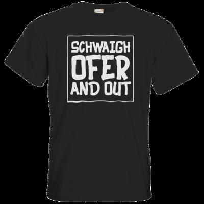 Motiv: T-Shirt Premium FAIR WEAR - Schwaighofer and out