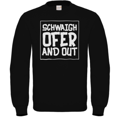 Motiv: Sweatshirt FAIR WEAR - Schwaighofer and out