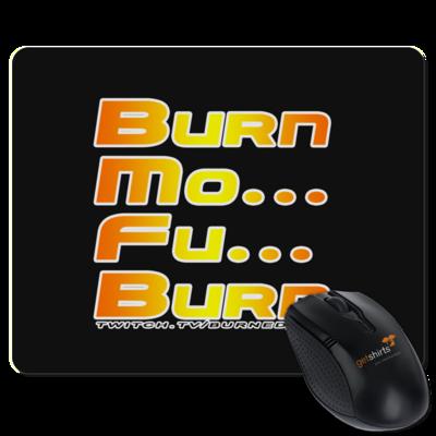 Motiv: Mousepad Textil - BurnMoFu