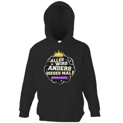 Motiv: Kids Hooded Sweat - Royal Beef - Alles wird anders...