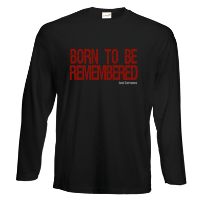 Motiv: Exact 190 Longsleeve FAIR WEAR - Born to be remembered