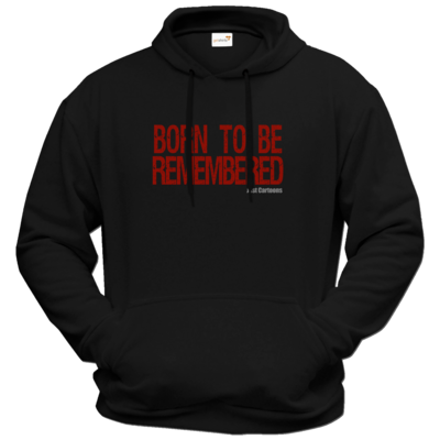 Motiv: Hoodie Premium FAIR WEAR - Born to be remembered