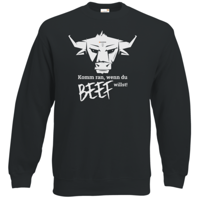 Motiv: Sweatshirt Classic - Willste Beef?