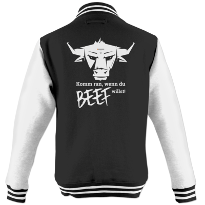 Motiv: College Jacke - Willste Beef?