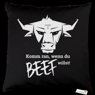 Motiv: Kissen Baumwolle - Willste Beef?