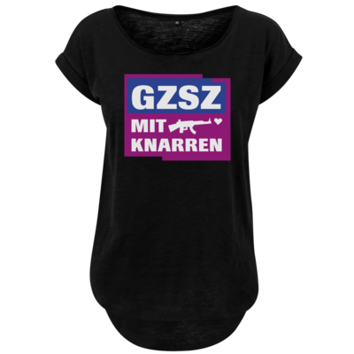 Motiv: Ladies Long Slub Tee - GZSZ mit Knarren