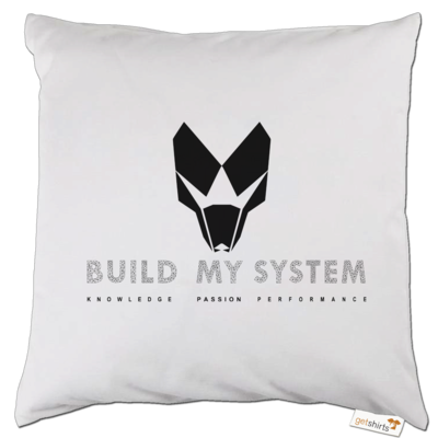 Motiv: Kissen - BUILD MY SYSTEM