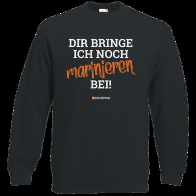 Motiv: Sweatshirt Classic - Marinieren bei bringen!