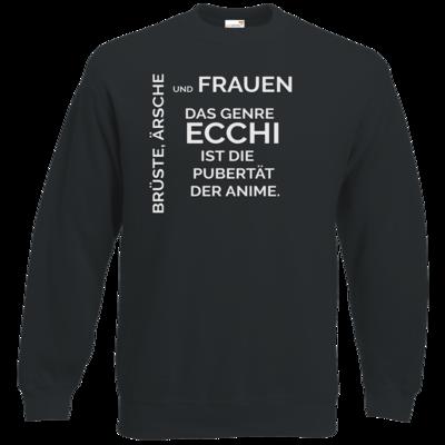 Motiv: Sweatshirt Classic - ECCHI ist Pubertät