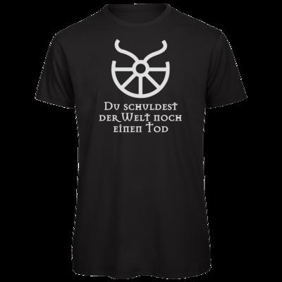 Motiv: Organic T-Shirt - Sprüche - Götter - Boron - Du schuldest der Welt noch einen Tod