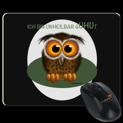 Motiv: Mousepad Textil - Unheilbar gUHUt