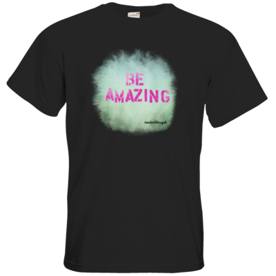 Motiv: T-Shirt Premium FAIR WEAR - Be Amazing