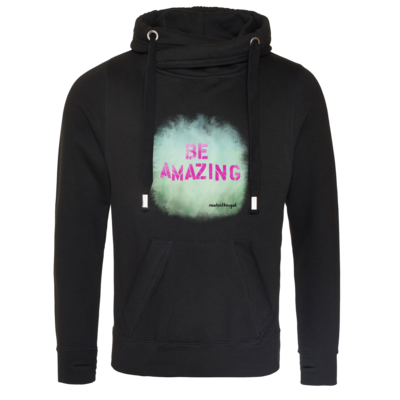 Motiv: Cross Neck Hoodie - Be Amazing