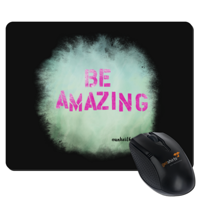 Motiv: Mousepad Textil - Be Amazing
