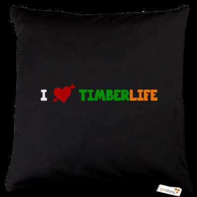 Motiv: Kissen Baumwolle - I love TimberLife