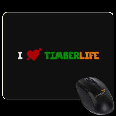 Motiv: Mousepad Textil - I love TimberLife