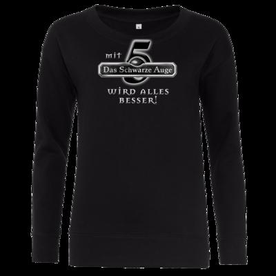 Motiv: Girlie Crew Sweatshirt - Sprüche - Mit DSA5 wird alles besser