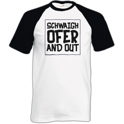 Motiv: TShirt Baseball - Schwaighofer and out