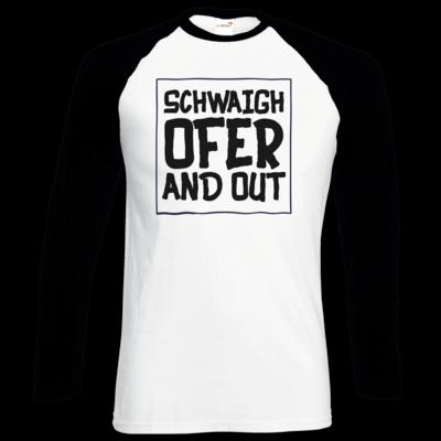 Motiv: Longsleeve Baseball T - Schwaighofer and out