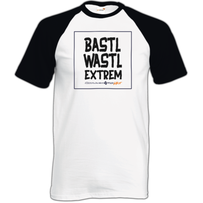 Motiv: TShirt Baseball - Bastlwastl extrem
