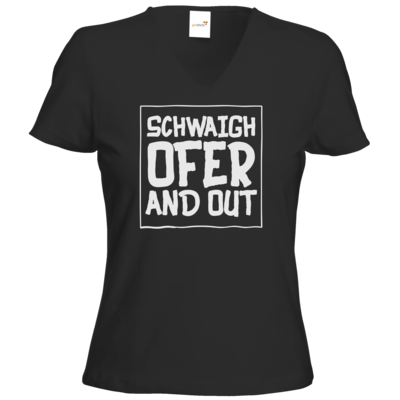 Motiv: T-Shirt Damen V-Neck Classic - Schwaighofer and out