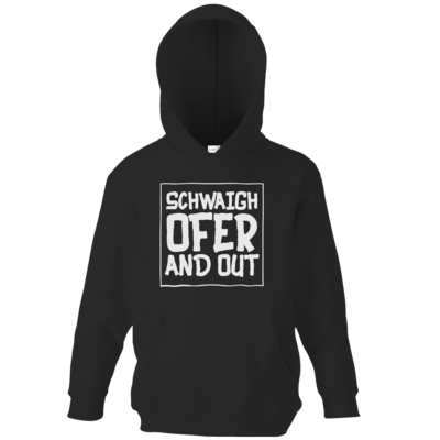 Motiv: Kids Hooded Sweat - Schwaighofer and out