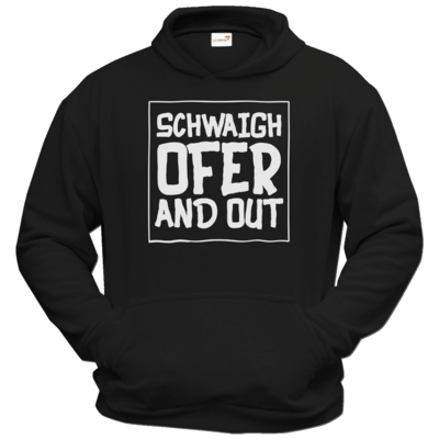 Motiv: Hoodie Classic - Schwaighofer and out