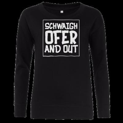 Motiv: Girlie Crew Sweatshirt - Schwaighofer and out