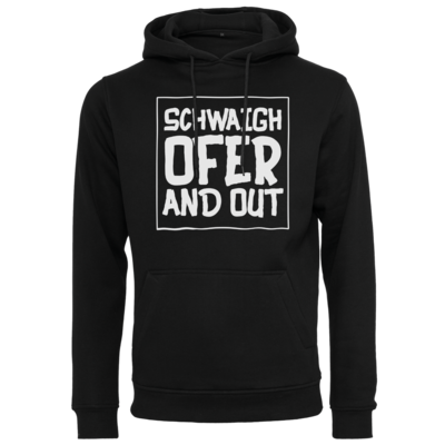Motiv: Heavy Hoodie - Schwaighofer and out
