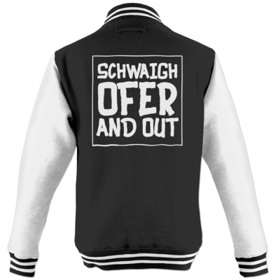 Motiv: College Jacke - Schwaighofer and out