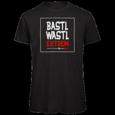 Motiv: Organic T-Shirt - Bastlwastl extrem
