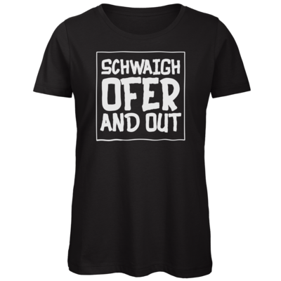 Motiv: Organic Lady T-Shirt - Schwaighofer and out