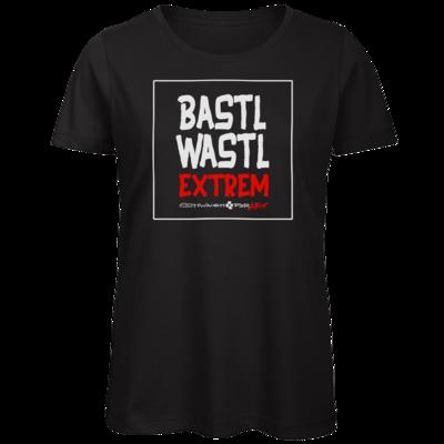 Motiv: Organic Lady T-Shirt - Bastlwastl extrem
