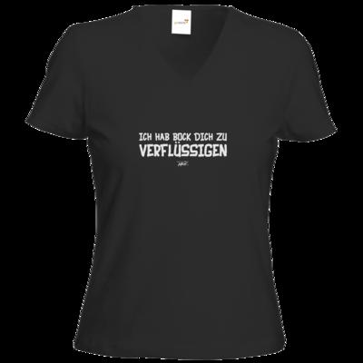 Motiv: T-Shirt Damen V-Neck Classic - Ich hab bock dich zu verflüssigen