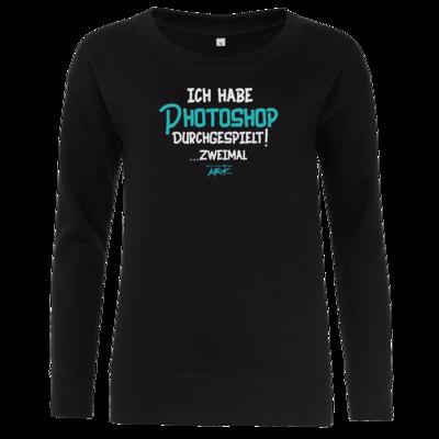 Motiv: Girlie Crew Sweatshirt - Ich habe Photoshop durchgespielt
