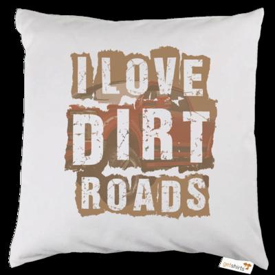 Motiv: Kissen - I Love Dirt Roads