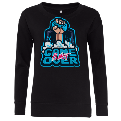 Motiv: Girlie Crew Sweatshirt - Game Is Not Over