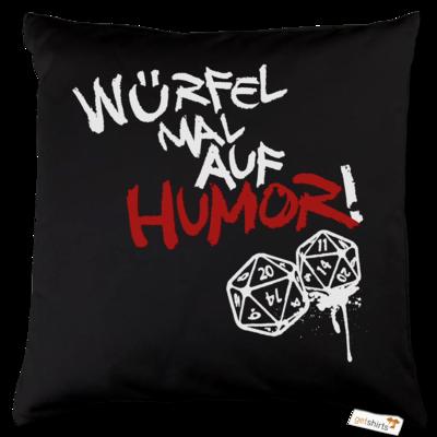 Motiv: Kissen Baumwolle - Pen & Paper - Würfel mal auf Humor