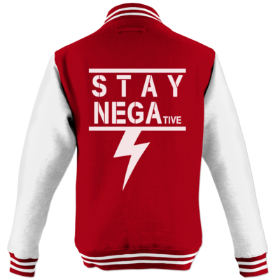 Motiv: College Jacke - STAY NEGAtive