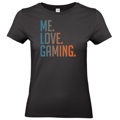 Motiv: T-Shirt Damen Premium FAIR WEAR - Me.Love.Gaming.