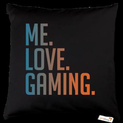 Motiv: Kissen Baumwolle - Me.Love.Gaming.