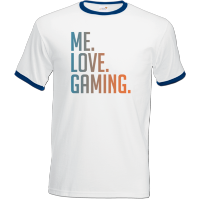Motiv: T-Shirt Ringer - Me.Love.Gaming.